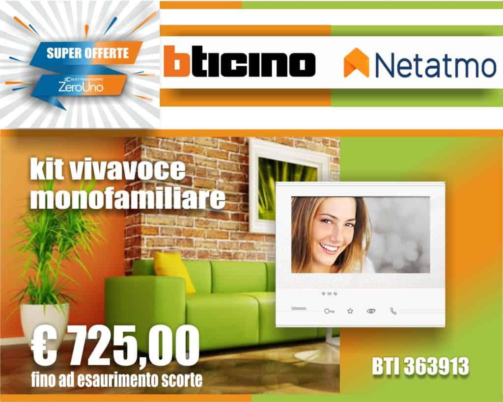 Le Nostre Promozioni   Elettrogruppo ZeroUno   Beinasco   Torino   TO   COVER KIT VIVAVOCE BTICINO NETATMO OUTLET ZEROUNO