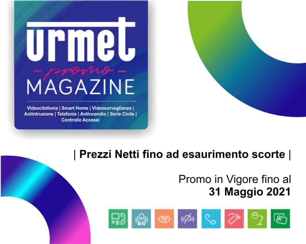 Le Nostre Promozioni   Elettrogruppo ZeroUno   Beinasco   Torino   TO   PROMO MAGAZINE MAGGIO 2021 URMET