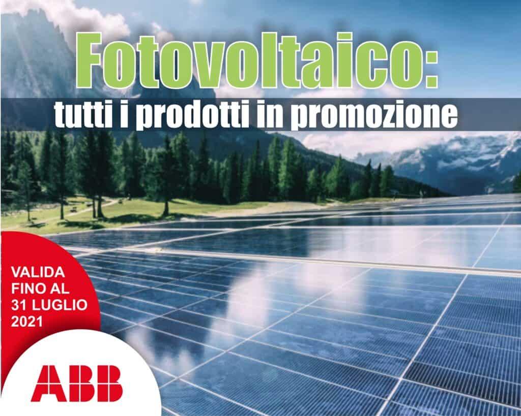 Le Nostre Promozioni   Elettrogruppo ZeroUno   Beinasco   Torino   TO   ABB FOTOVOLTAICO TUTTI I PRODOTTI IN PROMOZIONE
