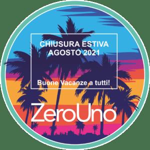 Chiusura Estiva Agosto 2021 | ZeroUno | Piemonte | Beinasco | Torino | TO| IMMAGINE COPERTINA