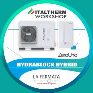 Workshop Italtherm Hydrablock alla Fermata | Elettrogruppo ZeroUno| To || POMPE DI CALORE IBRIDE WORSHOP