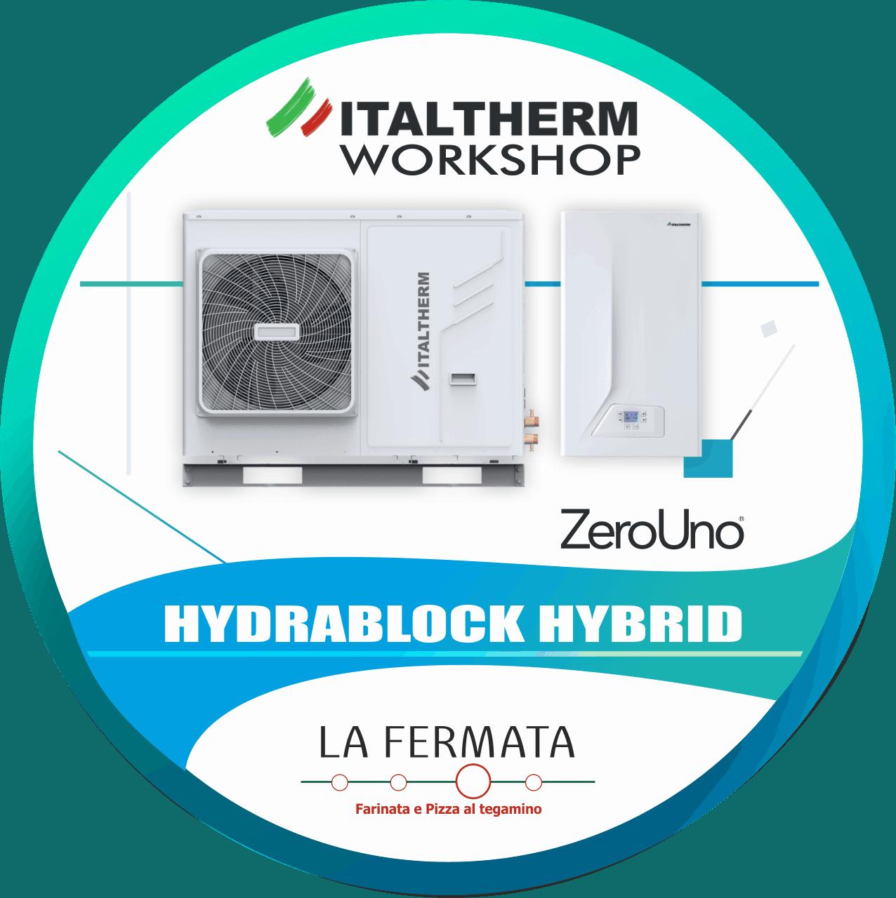 Workshop Italtherm Hydrablock alla Fermata   Elettrogruppo ZeroUno  To    POMPE DI CALORE IBRIDE WORSHOP